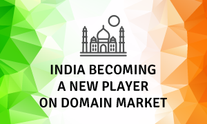 india-becoming-a-new-player-on-domain-market